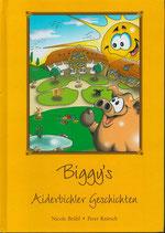 Biggy's Aiderbirchler Geschichten