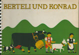 Berteli und Konrad