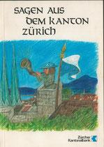 Sagen aus dem Kanton Zürich