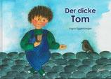 Der dicke Tom