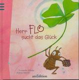 Herr Flo sucht das Glück