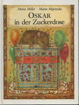 Oskar in der Zuckerdose