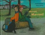 Marroni, Marroni