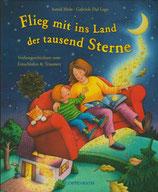 Flieg mit ins Land der tausend Sterne - Vorlesegeschichten zum Einschlafen & Träumen