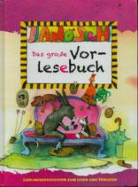 Janosch - Das grosse Vorlesebuch