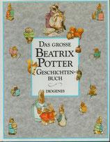Das grosse Beatrix Potter Geschichten-Buch