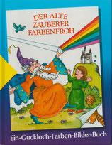 Der alte Zauberer Farbenfroh