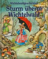 Sturm überm Wichtelwald