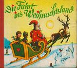 Die Fahrt ins Weihnachtsland