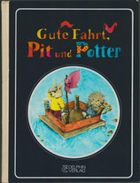 Gute Fahrt, Pit und Potter