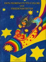 Don Pedrino tutti colori wird Friedensstifter