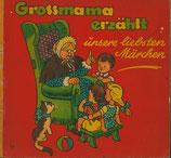 Grossmama erzählt