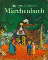 Das grosse bunte Märchenbuch