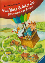 Willy Wutz und Gitti Gax
