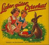 Lieber guter Osterhas