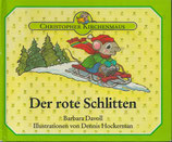 Christopher Kirchenmaus - Der rote Schlitten Bd.1