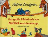 Das grosse Bilderbuch von Michel aus Lönneberga