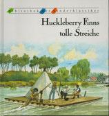 Huckleberry Finns tolle Streiche