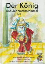 Der König und der Notenschlüssel inkl. CD