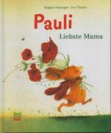Pauli Liebste Mama