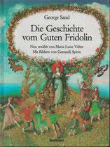 Die Geschichte vom guten Fridolin
