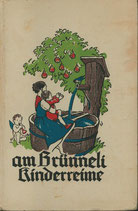 Am Brünneli - Kinderreime