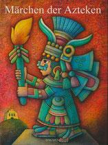 Märchen der Azteken