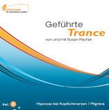 Hypnose bei Migräne (Doppel-CD) - Vol. 6