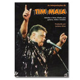 As Interpretaçoes de Tim Maia