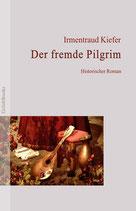 Der fremde Pilgrim