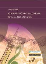 40 anni di Coro Valgarina