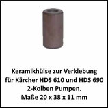 ♥ 1 x 1 Reparaturset Keramikhülse zur Verklebung HDS 610 und 690 sowie HD 820 mit 2 Kolben Pumpe