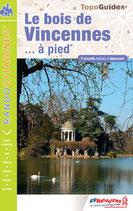 TOPOGUIDE > Le Bois de Vincennes... à pied