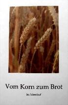 """Buch """"Vom Korn zum Brot"""""""