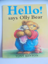 Hello! Says Olly Bear