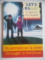 Un extrano en la nieve - Stranger in the Snow (Spanish-English)