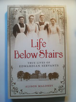 Life Below Stairs - True Lives of Edwardian Servants