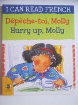 Dépêche-toi, Molly - Hurry up, Molly (Französisch-Englisch)
