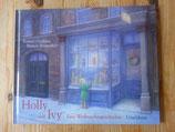 Holly und Ivy - von Margret Rumer Godden/Maren Biswalter