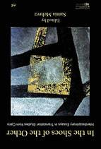 In the Shoes of the Other: Interdisciplinary Essays in Translation Studies