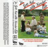 Kitty - Ja, Gott hat alle Kinder lieb ; Die schönsten Kinderlieder von Margret Birkenfeld