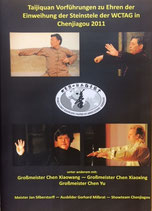 Taijiquan Vorführungen mit Chen Xiaowang, Chen Xiaoxing, Chen Yu, Gerhard Milbrat, dem Chenjiagou Showteam und Jan Silberstorff