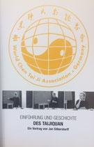 Taijiquan - Einführung und Geschichte (VHS), zweistündiger Vortrag von Meister Jan Silberstorff
