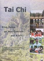 Tai Chi - Eine Reise zu den Quellen der Kraft