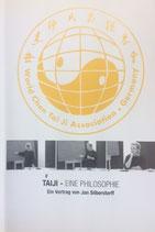 Taijiquan - eine Philosophie (VHS),  zweistündiger Vortrag von Meister Jan Silberstorff
