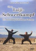 Taiji-Schwertkampf, ein Basisweg zum freien Fechten, von Meister Jan Silberstorff