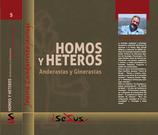 HOMOS Y HETEROS. Andrerastas y ginerastas