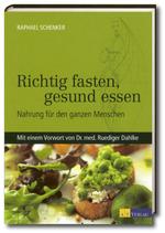Buch: Richtig fasten, gesund essen