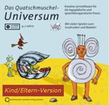 »Quatschmuschel Universum« Kind/Eltern Version