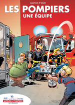 Bande dessinée Les pompiers - Un équipe